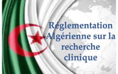 Réglementation Algérienne sur la recherche clinique, avantages et défis
