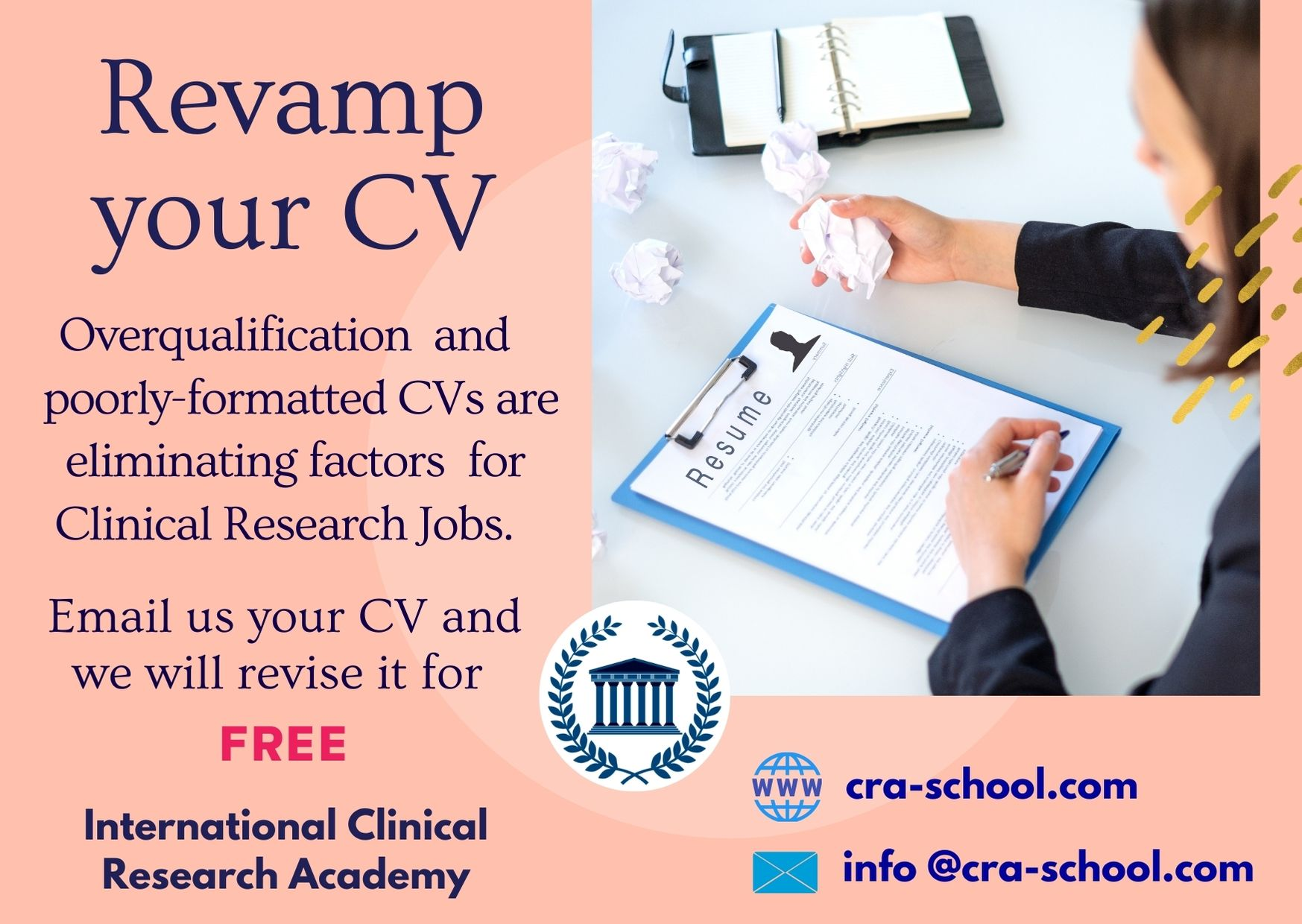 The CV Adaptation for clinical research jobs is one of our services.