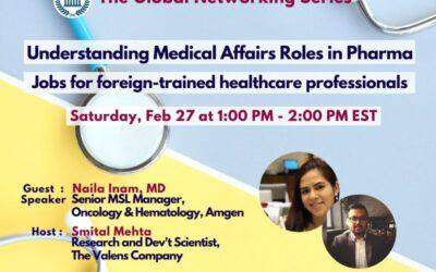 Understand 8 rewarding Medical Affairs Jobs,  free webinar with Naila Inam, Sr MSL manager at Amgen